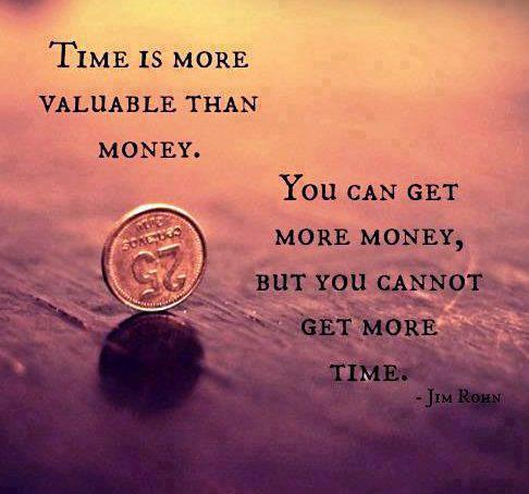 Time is more valuable than money jim rohn quote