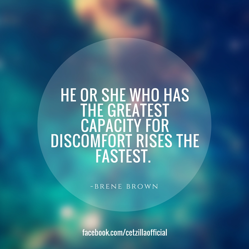 cetzilla-fb-quote-bene-brown-discomfort